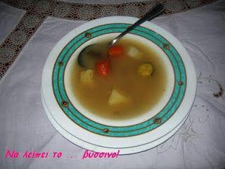 Να λείπει το ... βύσσινο!: Κρεατόσουπα με λαχανικά!