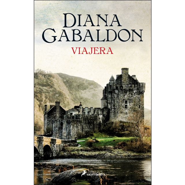 Salamandra Viajera Saga Outlander 3 Tapa Blanda Outlander Diana Gabaldon Libros Para Leer