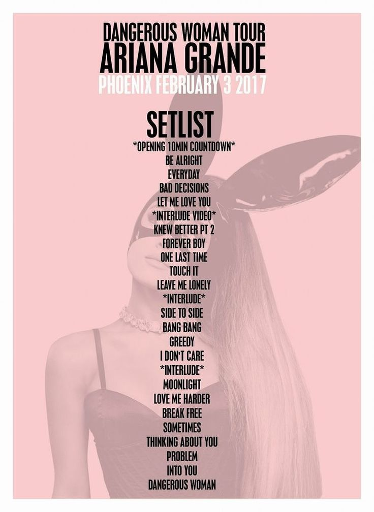 Dangerous Woman Tour Setlist