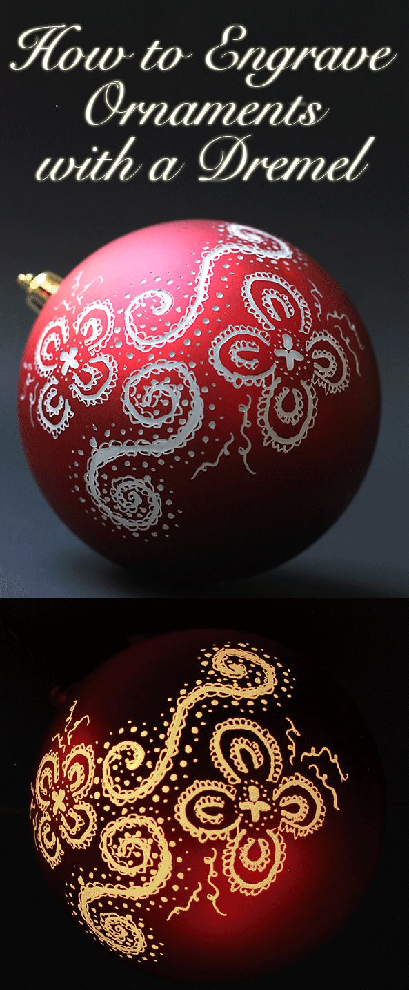 The Kim Six Fix: Engraved and Illuminated Ornaments (Dremel Video Tutorial).. Super EASY, even though it looks so fancy. If you can doodle, you can make these! #myBrilliantIdea #clevergirls