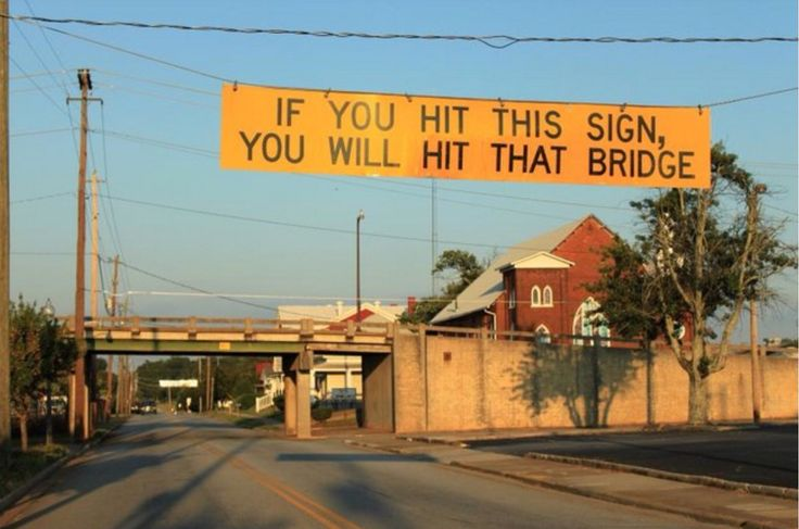 Ha! Apparently this sign is necessary: Notice the nice new paint on the newly repaired bridge?!?!