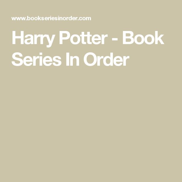Harry Potter - Book Series In Order