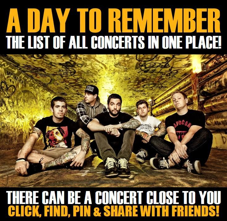 A Day To Remember in your city! Concerts dates & tickets. #music, #show, #concerts, #events, #tickets, #A Day To Remember, #rock, #tix, #songs, #festival, #artists, #musicians, #popular,  A Day To Remember