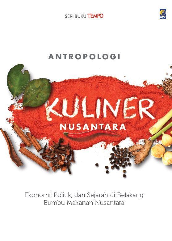Seri Buku TEMPO: Antropologi Kuliner Nusantara. Published on 6 July 2015.