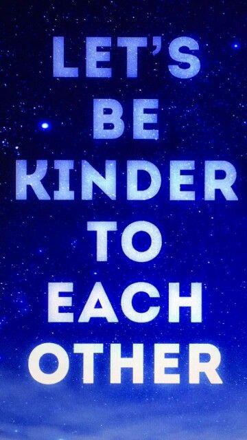 Lets make the world a better place #BeKind
