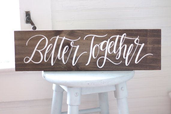 Better Together Sign Rustic Wooden Wedding Sign Photo