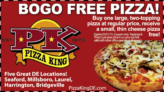 BOGO free deal at any Pizza King restaurant! Locations in DE: Seaford, Millsboro, Laurel, Harrington and Bridgeville. Print out your coupon at www.frugals.biz