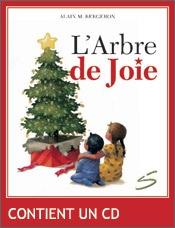 ALTRUISTE  L'Arbre de Joie, Alain M. Bergeron, Soulières éditeur (48 pages)