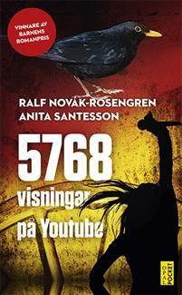 http://www.adlibris.com/se/organisationer/product.aspx?isbn=9172999268   Titel: 5768 visningar på Youtube - Författare: Ralf Novák-Rosengren, Anita Santesson - ISBN: 9172999268 - Pris: 41 kr