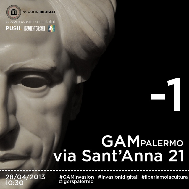 -1 alla #GAMinvasion! #Palermo #invasionidigitali #liberiamolacultura