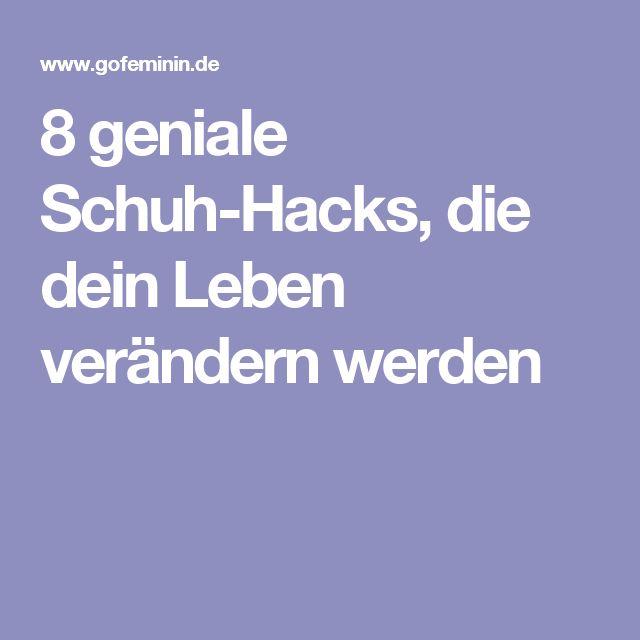 8 geniale Schuh-Hacks, die dein Leben verändern werden