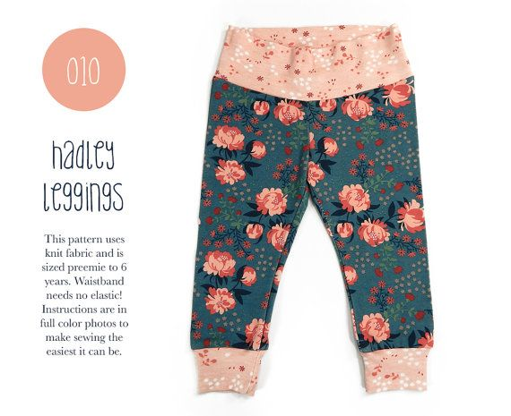 010 Hadley Leggings PDF Sewing Pattern Baby or Kid Toddler Knit Pants Boy or Girl NO Elastic! Rib Cuff Preemie to 6T Spit Up & Stilettos