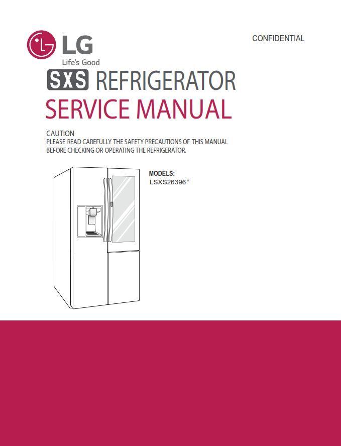 Lg Lsxc22396 Lsxs26396s Lsxs26396d Refrigerator Service Manual Repair Guide Refrigerator Service Refrigerator Lg