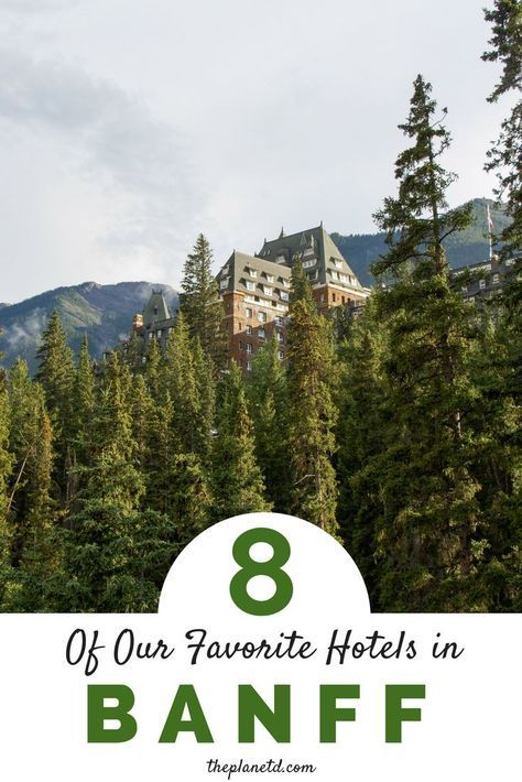 Banff is a travel destination that's equally popular in winter and summer due to its jaw dropping scenery. With all of the accommodation options available, we've compiled a list of our top eight favorite hotels and accommodation options in Banff National Park, from cozy and remote, to luxury resort. Travel in Alberta, Canada.   Blog by the Planet D #Banff #Alberta