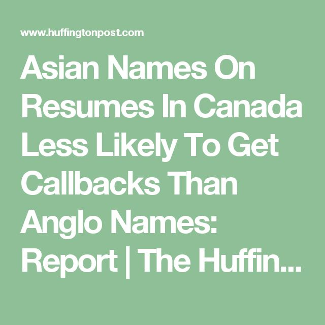 Asian Names On Resumes In Canada Less Likely To Get Callbacks Than Anglo Names: Report | The Huffington Post