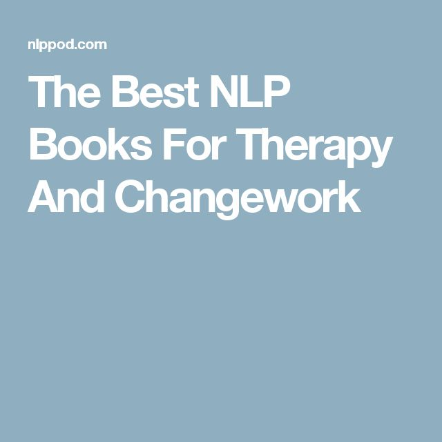 The Best NLP Books For Therapy And Changework