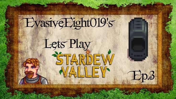EvasiveEight019 Plays: Stardew Valley: Ep.003 : How to make a Furnace