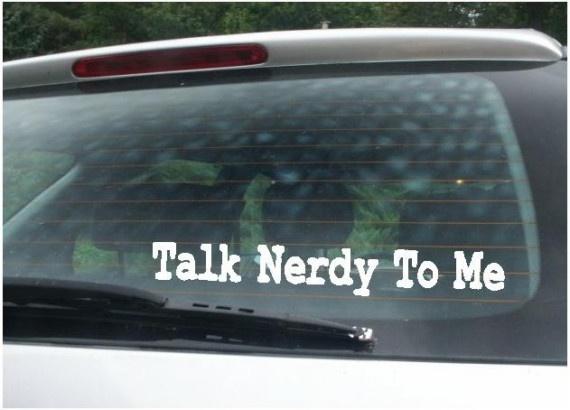 Talk nerdy to me car window decal sticker