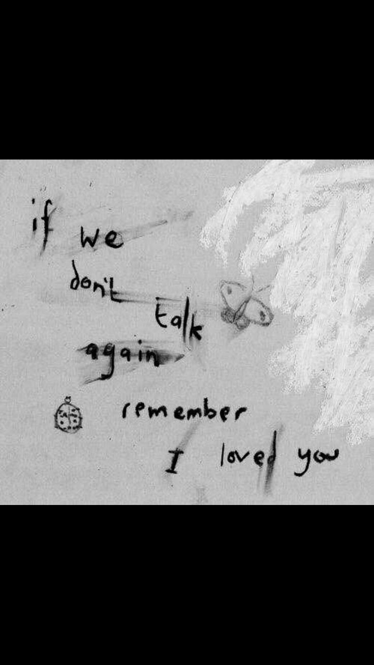I do..always will..even though i get to say it to his pictures..& dreams only..