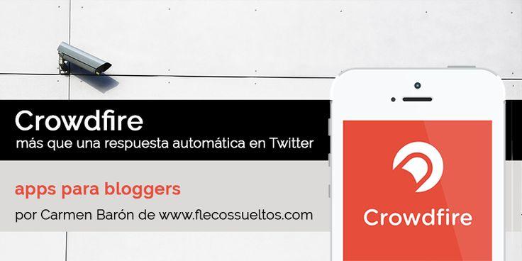 Crowdfire, más que una respuesta automática en Twitter - Frikymama