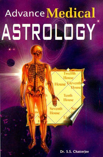 Advance Medical  Astrology by S.S. Chatterjee