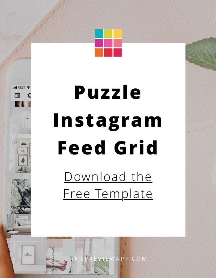 5 Steps To Make A Beautiful Puzzle Instagram Grid Feed Free Template Instagram Grid Instagram Template Free Template Free