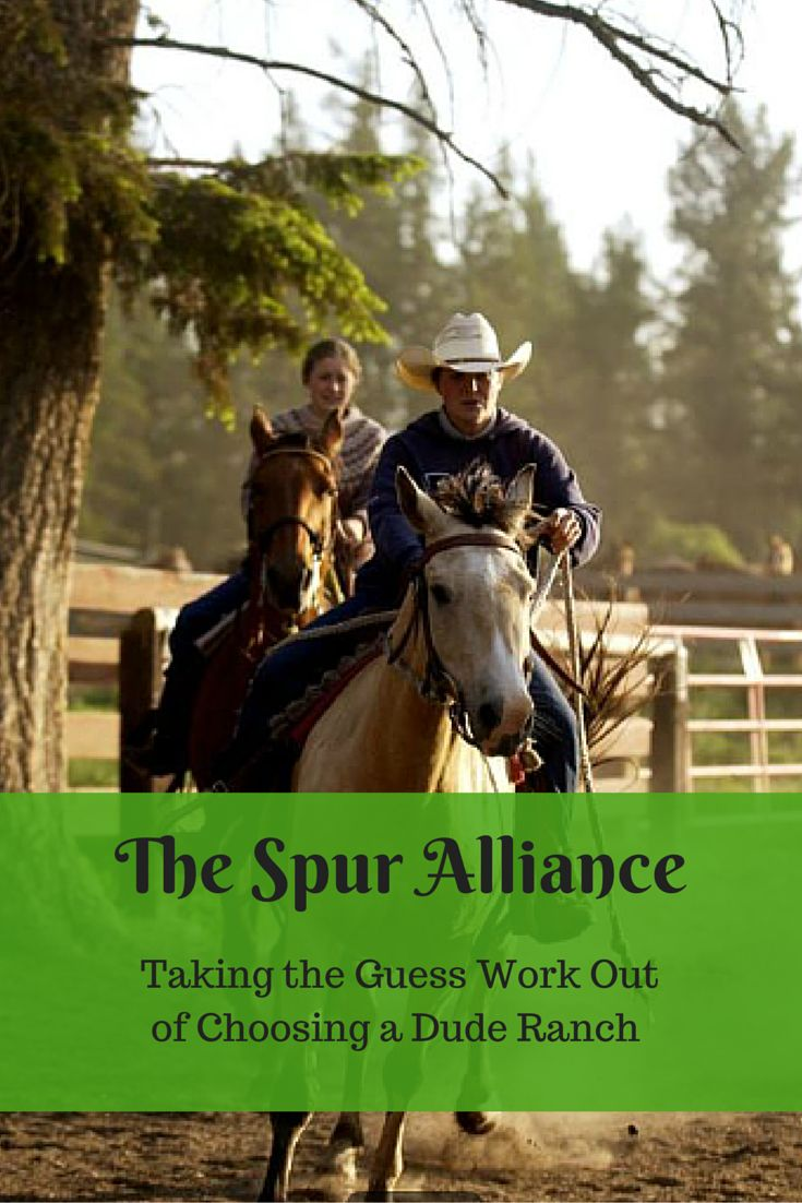 The Spur Alliance: Taking the Guess Work Out of Choosing a Guest Ranch. The Spur Alliance association of 10 top dude ranches in North America helps vacationers narrow down the search and find the ranch that best suits their needs | Gone with the Family