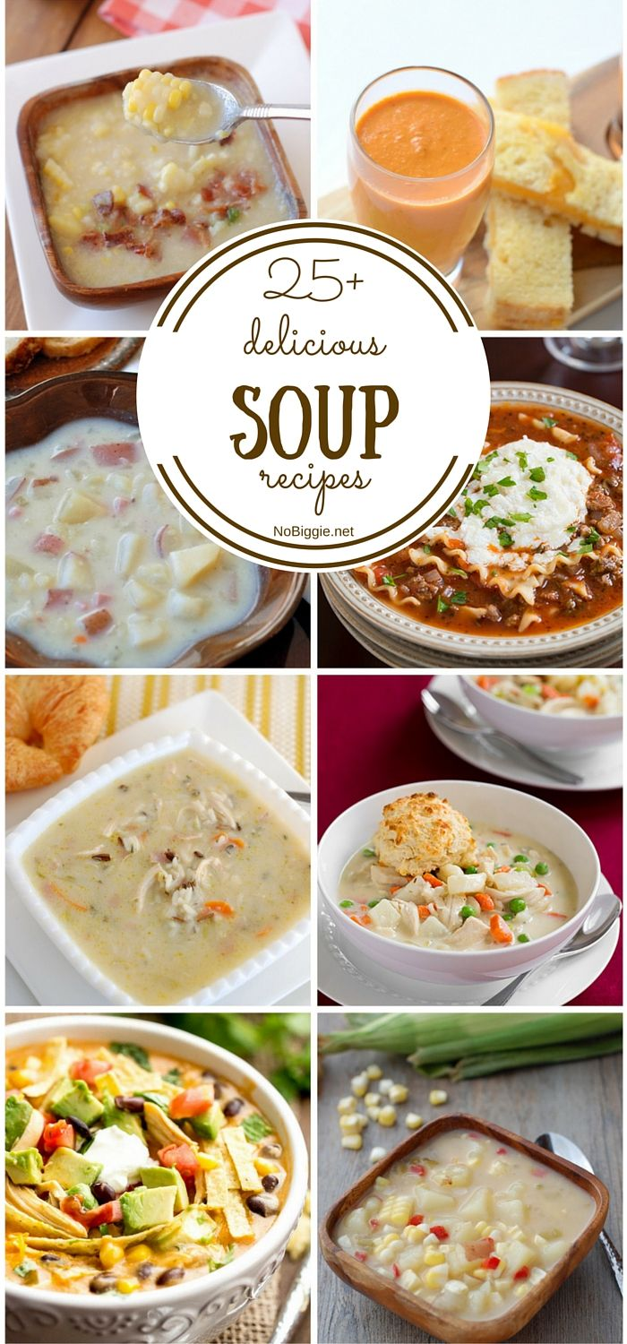 25+ delicious soup recipes -NoBiggie.net