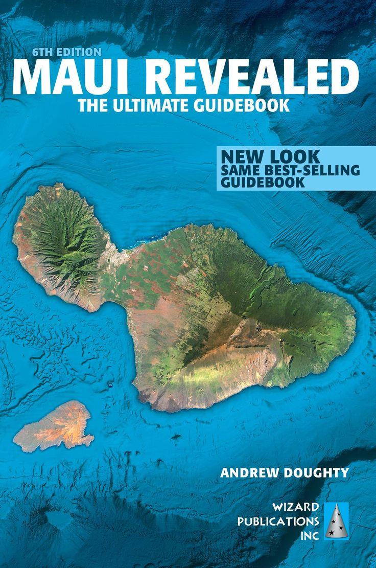 Maui Revealed Guide Book Updates Page | Hawaii Revealed - This is the best guide book, if you'd like to get some good ideas.