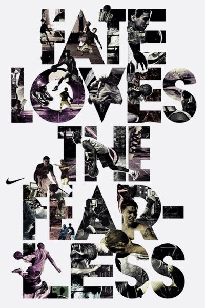 #Inspiring Fate Loves The Fearless. Ad by Nike