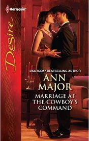 MARRIAGE AT THE COWBOY'S COMMAND by ANN MAJOR:  When London billionaire Luke Kilgore returns to Texas as a favor to his honorary father, Sheik Hassan Bin Najjar, to deal with Caitlyn Wakefield, the girl he left behind, he meets her young son and discovers that she's not his only legacy... #AnnMajor #AnnMajorClassics #contemporary #contemporaryromance #passion #romance #amreading #novel #GreatReads #books #book #story #stories #readinglist #mustread #bestoftheday #reading #romancenovel