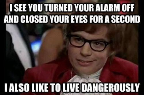 We love to live dangerously also!