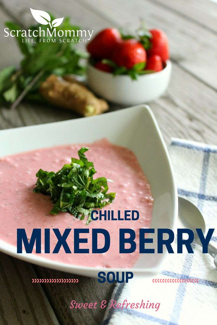 Chilled soups are often savory - turn things on their head with this refreshing dairy-free chilled mixed berry soup recipe. Summer means berries!