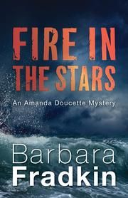 Fire in the Stars - An Amanda Doucette Mystery ebook by Barbara Fradkin  #KoboOpenUp #ReadMore #eBook #Canadian #Mystery #Suspense #Thriller