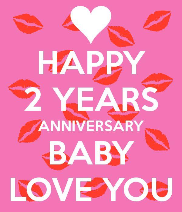 Happy years anniversary baby love you year