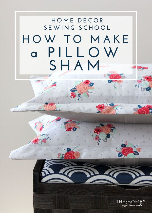 Customize your bed linens and save money by making your own pillow shams! This tutorial walks you through everything you need to know!