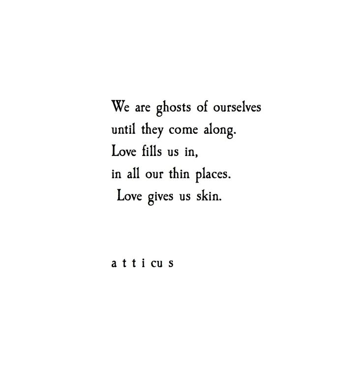 Simple Beauty Quotes And Sayings: 'love Gives Us Skin' @atticuspoetry #atticuspoetry Some