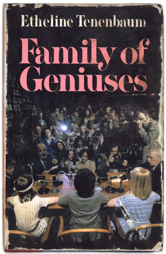 Book Covers of The Royal Tenenbaums   Family of Geniuses by Etheline Tenenbaum