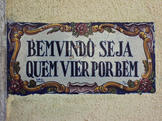 "Portuguese traditional sayings in tiles: ""welcome whoever comes for good"""