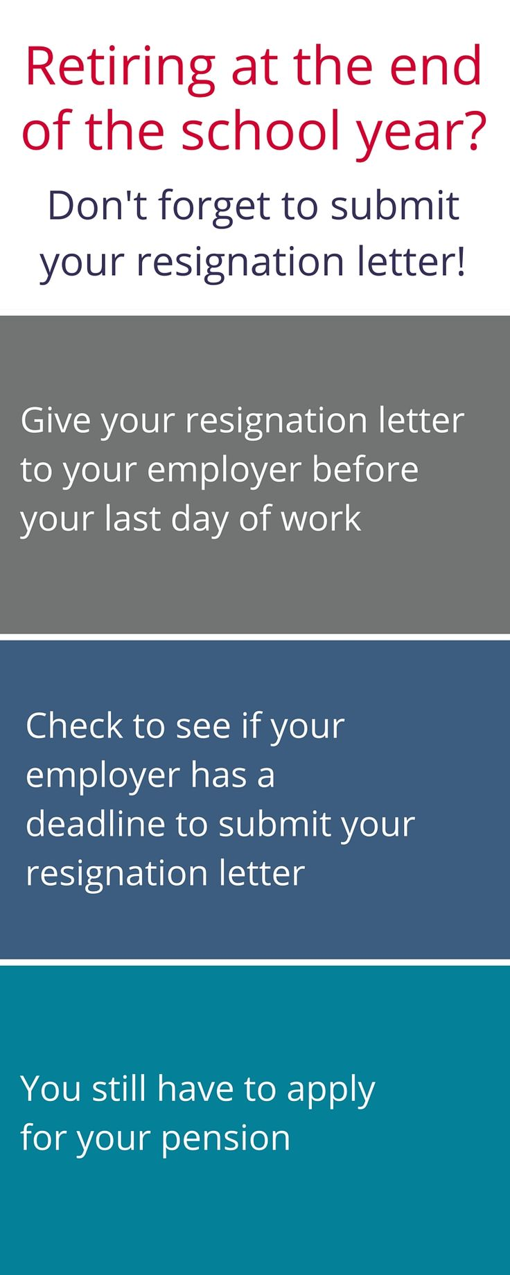 Retiring at the end of the school year? Don't forget to submit your resignation letter!