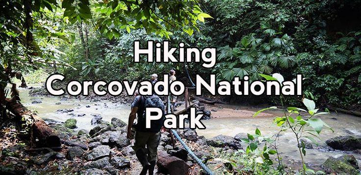 Hiking Corcovado National Park - San Pedrillo and Sirena station