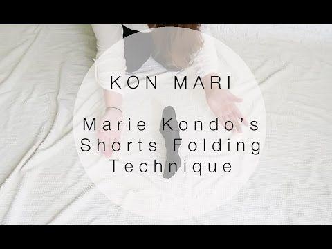Kon Mari Method | How to Fold Shorts in the Marie Kondo Way | Sarah Sky - YouTube