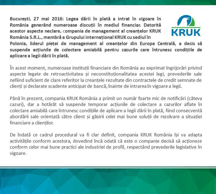 KRUK România a decis suspendarea operațiunilor de colectare amiabilă a cazurilor care întrunesc condițiile de aplicare a legii dării în plată http://ro.kruk.eu