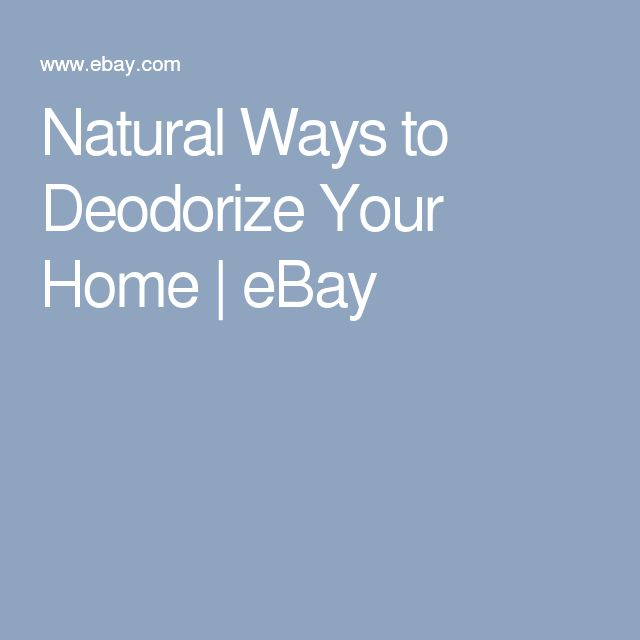 Natural Ways to Deodorize Your Home | eBay