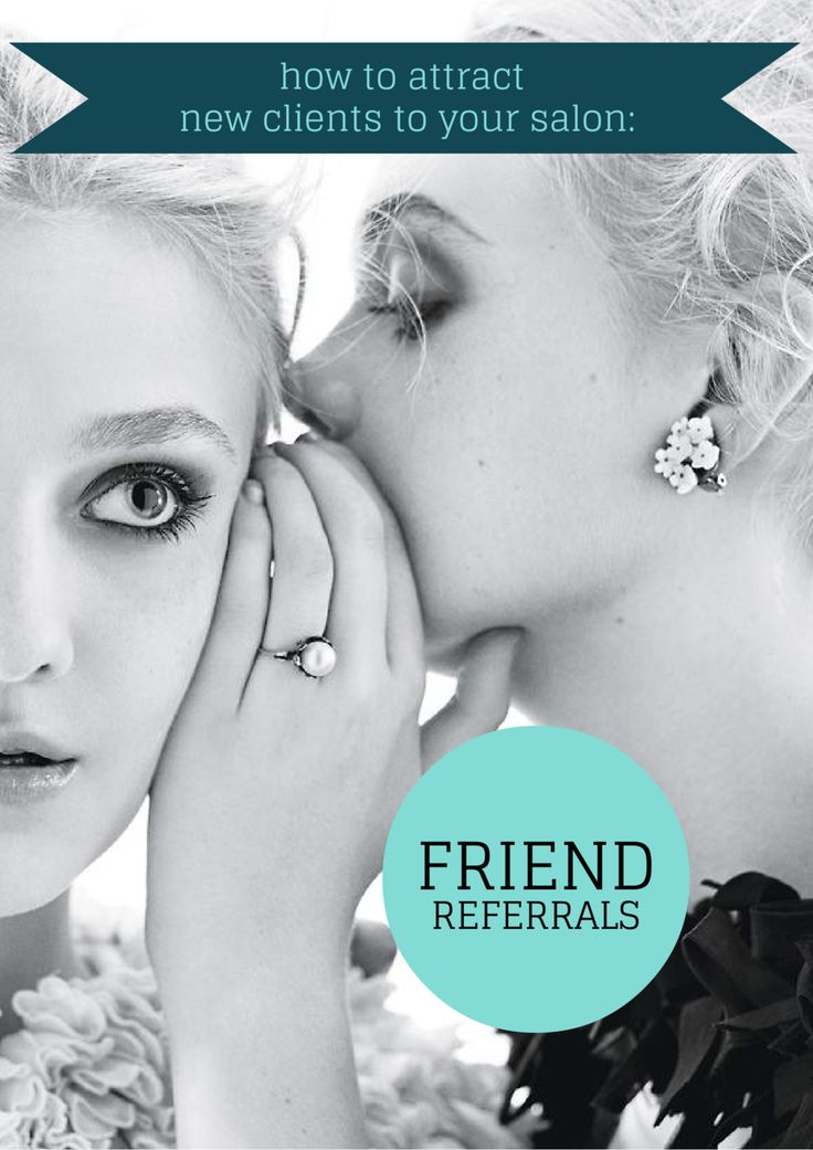 Read our latest blog article: Friend Referrals - How to Attract New Salon Clients. BeautyMark loves Friend Referrals. We believe they are one of the best tools to attract new clients to your hair or beauty salon. In fact, 74% of women felt recommendation was the most important factor when choosing a hair salon.