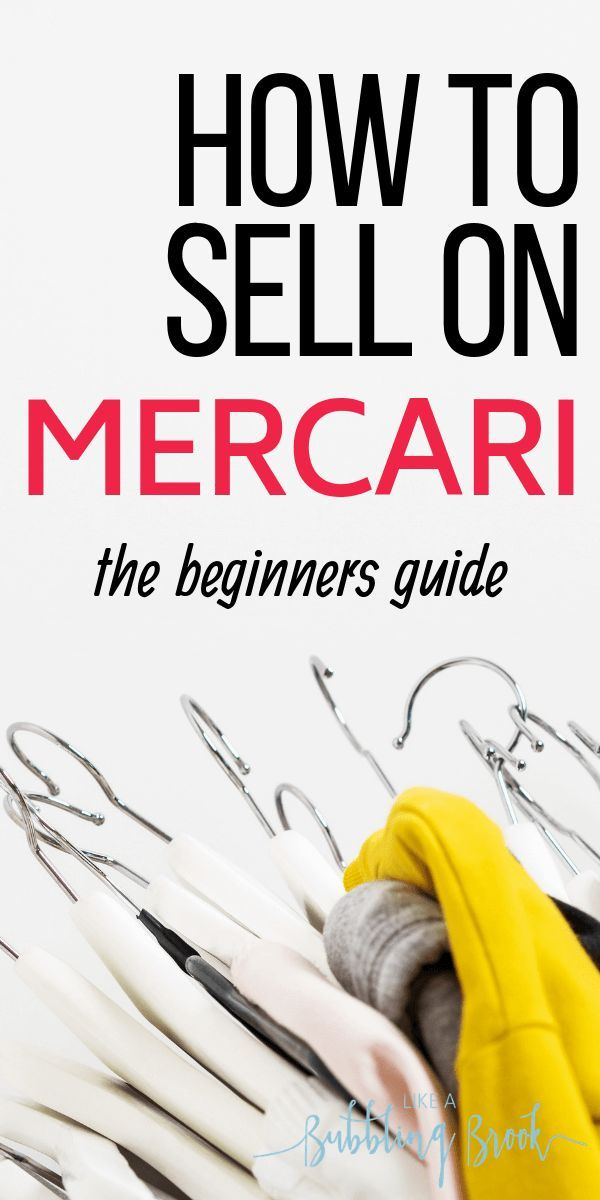 The Ultimate Beginner S Guide To Selling On Mercari In 2020 Things To Sell Money Saving Tips Saving Tips