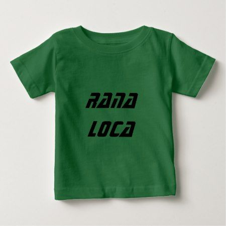 rana loca  - crazy frog Spanish Baby T-Shirt - tap, personalize, buy right now!