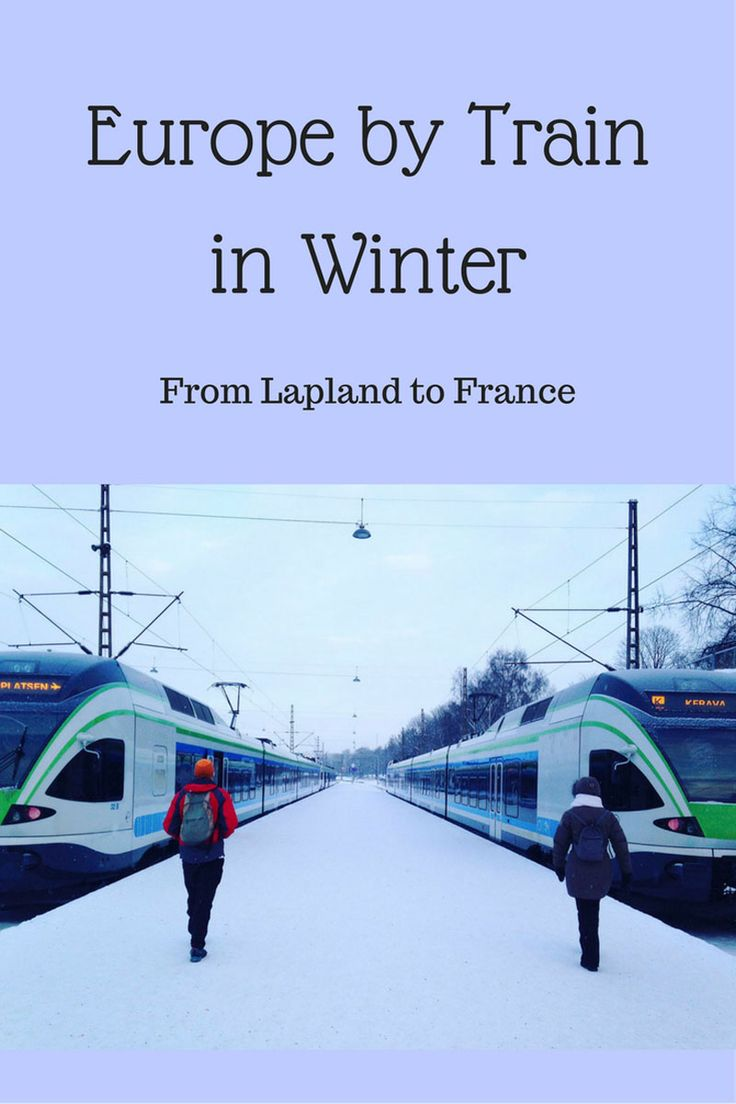 Europe Train Travel in Winter - From Lapland to France