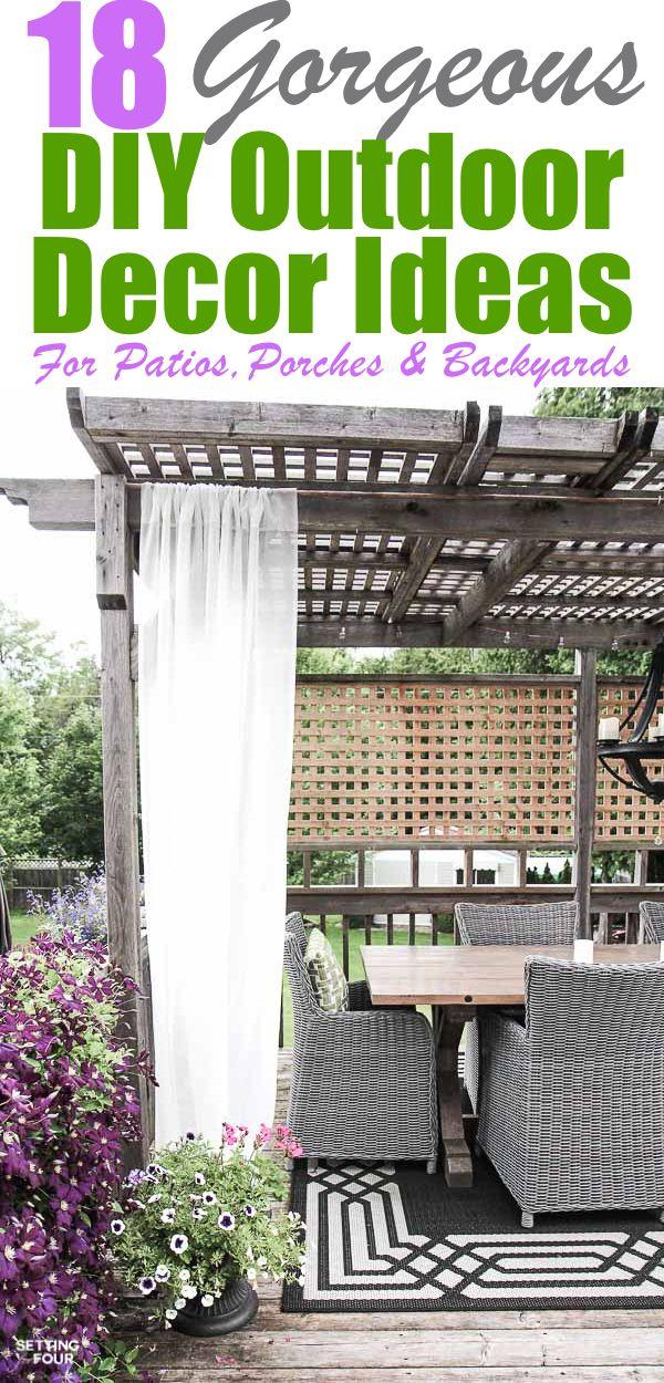 18 Gorgeous DIY Outdoor Decor Ideas For Patios, Porches,  Backyards