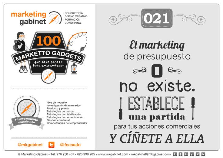 #MKG021 El marketing de presupuesto 0 no existe. Establece una partida para tus acciones comerciales y cíñete a ella #MarkettoGadgets